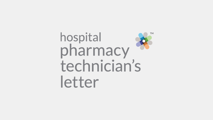 Hospital Pharmacy Technician's Letter